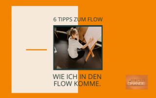 6 Tipps zum Flow